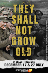 Fathom Events has partnered with Warner Bros. Pictures to bring Academy Award winner Peter Jackson's poignant WWI documentary They Sall Not Grow Old to movie theaters across the U.S. December 17.