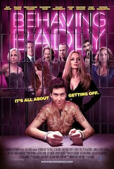 The Behaving Badly poster.