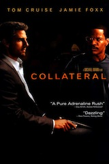 Collateral was the first live action Hollywood movie that was critically acclaimed because it was shot digitally.